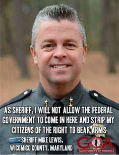 We need more local law officals to stand up to the leftist agenda. Our country has faught for states rights.big government needs to be wake up to this fact! Gun Rights, Dont Tread On Me, Real Hero, 2nd Amendment, God Bless America, Constitution, We The People, Usa People, The Best