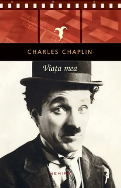 charlie_chaplin_viata_mea_top_10_carti_de_citit_toamna_asta Charlie Chaplin, Charles Spencer Chaplin, Baseball Cards, Reading, Books, Movie Posters, Vatican, Character, Libros