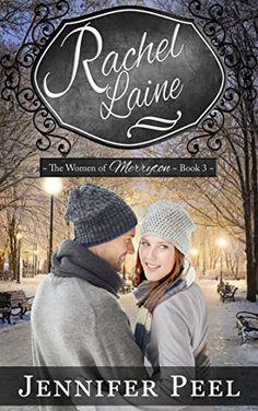 Rachel Laine (The Women of Merryton Book 3) by Jennifer Peel https://www.amazon.com/dp/B01HHLHZ0W/ref=cm_sw_r_pi_dp_xzZBxb0XD3Y61