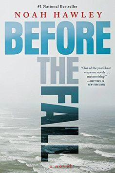 Before the Fall by Noah Hawley…
