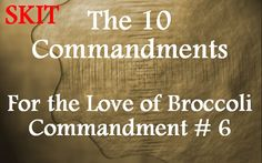 commandment 6 SKIT