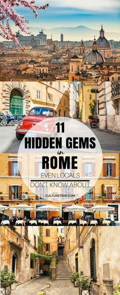 11 Hidden Gems in Rome Even the Locals Don't Know About|Pinterest: @theculturetrip