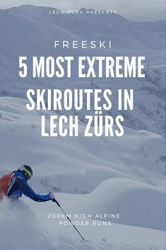 5 most extreme marked ski routes in Lech Zürs.