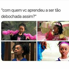 Com a Zuri é claro kk Memes Status, Kids On The Block, Top Memes, Netflix, Creepypasta, Nerd, Pretty Little Liars, Funny Posts, Jessie