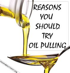 Oil Pulling...whitens teeth, gets rid of cavities, freshens breath, clears skin, reduces pain and more! Gotta try it