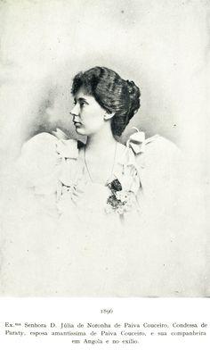 D. Júlia de Noronha de Paiva Couceiro, filha do 3° Conde de Paraty, Condessa de Paraty.