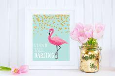 Stand Tall Darling Flamingo Wall Art, Girl Nursery Print, Wall Decor, Flamingo Wall Poster, Custom Digital Print, Aqua Gold Pink Girl Room