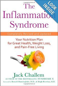 Take your life back...get rid of inflammation...eat right!  The Inflammation Syndrome: Your Nutrition Plan for Great Health, Weight Loss, and Pain-Free Living: Jack Challem: 9780470440858: Amazon.com: Books