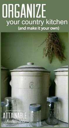 Simple steps to take in organizing your country kitchen! Save time and money by being organized.