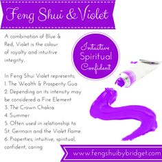 Feng Shui and the Colour Violet.