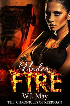 Scaricare o Leggere Online Under Fire Libri Gratis (PDF ePub - W. May, The highly anticipated fifth book in the Chronicles of Kerrigan by USA Today bestselling author, W. May. Paranormal Romance Books, First Encounter, Stars Then And Now, Finding True Love, Women Names, Interesting Reads, Usa Today, May, Bestselling Author