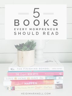 Five books every mom entrepreneur should read for relaxation and encouragement. These books are easy reads and good for your soul. Encouragement and hope for the place you're at. heidimaranell.com