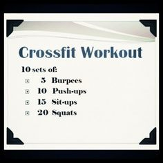Crossfit Workout I like to do 2 rounds, 5 sets each. Replacing push ups for lunges in one of the sets.