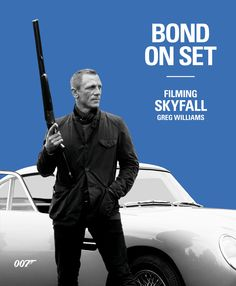 The Official James Bond 007 Website | SKYFALL: Bond On Set
