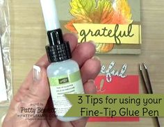 3 Tips for your new Fine-Tip Glue pen - new in the 2015 Holiday Catalog from Stampin Up!