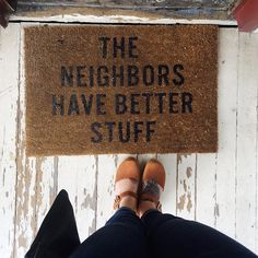 When your best friend has this gem for a doormat.  Also I went out for the first time (besides work) in 7 months the other day and it was amazing. Thankful for a husband who made me put myself first and a friend who knows all the best places.