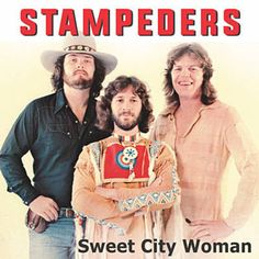 Found Sweet City Woman by Stampeders with Shazam, have a listen: http://www.shazam.com/discover/track/53700460