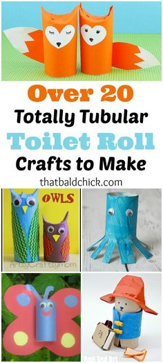 Over 20 totally tubular toilet roll crafts to make at thatbaldchick.com via @thatbaldchick
