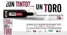 Feria del Vino de Toro 2013 25 y 26 de mayo 2013. Zamora  Fuente: http://www.dotoro.com/
