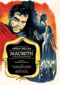 """""""Macbeth"""" (1948) Country: United States. Director: Orson Welles. Screenwriter: Orson Welles (Play: William Shakespeare). Cast: Orson Welles, Jeanette Nolan, Dan O'Herlihy, Roddy McDowall, Edgar Barrier"""