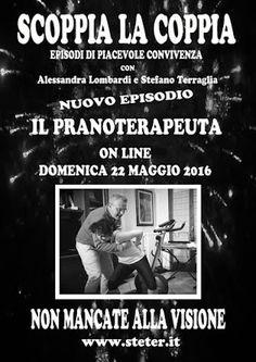 """Stefano Terraglia: Domenica 22 Maggio 2016 nuovo episodio di """"Scoppia..."""