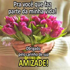 MENSAGENS DE CARINHO: Amizade Happy Weekend, Quotes To Live By, Happy Birthday, Lily, Collection, Powerful Quotes, Inspirational Quotes, Cute Pics, Flowers