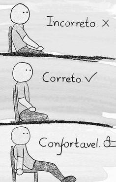 .Confortável...