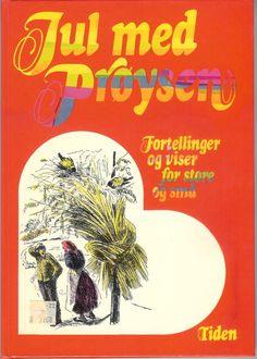 Jul med Prøysen, traditional Norwegian Christmas stories and songs