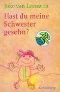 Hast Du meine Schwester gesehn? von Joke van Leeuwen, http://www.amazon.de/dp/3836951800/ref=cm_sw_r_pi_dp_-h.orb04GHJ92/275-7327273-5840350