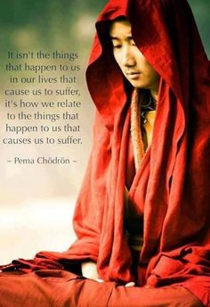Freedom from suffering comes from a shift in perception.