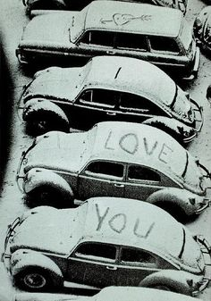 Volkswagen beetle with snow rooftop written I love you on it All You Need Is Love, Just For You, My Love, Vw Vintage, Vintage Vibes, Vintage Black, Vintage Photos, Love Bugs, Vw Beetles