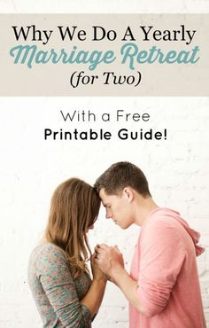 Why We do a Yearly Marriage Retreat (for Two) With a Free Printable Guide