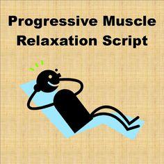 Progressive+Muscle+Relaxation+Script