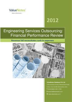 The Engineering Services Outsourcing: Financial Performance Review Report by ValueNotes via Slideshare