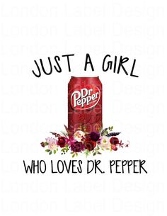 Just a Girl Who Loves Dr. Apple Watch Wallpaper, Wallpaper Iphone Cute, Circuit Projects, Vinyl Projects, Sublime Shirt, Dr Pepper, Tumbler Designs, Cricut Design, Card Stock