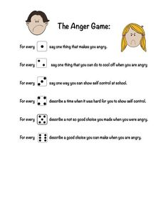 The Anger Game - Used with one dice and helpful for kids working on controlling anger: