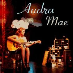 I also wish i had her voice (she sings addicted to you) everyone says she sings just like adele but i think audra sings a bit better