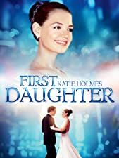 First Daughter: Katie Holmes, Marc Blucas, Michael Keaton, Ameriie… Michael Keaton, Katie Holmes, The Daughter Movie, First Daughter, Ryan Reynolds, Marc Blucas, Forest Whitaker, Thing 1, Chick Flicks