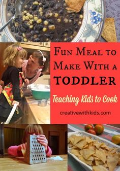 Make this DInner with Your Toddlers - Easy and Fun for them to learn