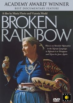 """""""Valuable as a reminder of a tragedy unfolding within our own borders"""" - LA Times- """"Passionate"""" and """"compelling"""" (The New York Times) the Academy Award-winning BROKEN RAINBOW is the heartbreaking tale of the forced relocation of 12,000 Navajos from their ancestral homeland in Arizona that began in the 1970s and continues to this day."""