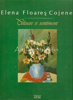Culoare Si Sentiment - Elena Floares Cojenel - Cu Autograf Zodiac, Literatura, Sociology, Chemistry, Astronomy, Geography, Horoscope