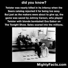The game of Twister was saved by Johnny Carson Wtf Fun Facts, Random Facts, True Facts, Funny Facts, Funny Quotes, Funny Memes, The More You Know, Good To Know, Did You Know