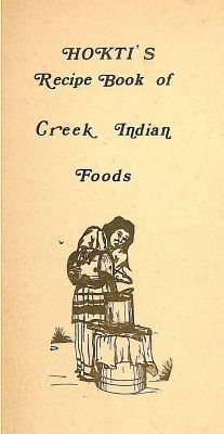 written by a Creek Indian, Beulah Simms printed & illustrated by a Creek Indian, Ben Chaney Creek Reproductions Company, Okmulgee, Oklahoma Copyright 1970 by Chaney and Simms Reproduced 2011 wi… Native American Ancestry, Native American History, Native American Indians, Native Americans, Cherokee Indians, Indian Symbols, Indian Food Recipes, Indian Foods, Indian Creek