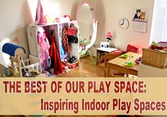 The Best of Our Play Space: 5 Inspiring Indoor Play Spaces @Childhood101