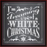 """Whimsical and trendy - this original design features a fun mix of typography with text that reads, """"I'm dreaming of a white Christmas"""". A great hostess gift or addition to your own Holiday decor collection. With white text that looks hand lettered and scrolling details one both sides, the design is reversible so you can have two different looks all for one price. With the chalkboard background on the front, the back side has a deep, rich red background for added interest and dec..."""