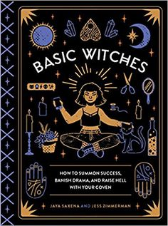 How to summon success, banish drama, and raise hell with your coven. Jaya Saxena and Jess Zimmerman introduce you to witchcraft for the modern witch in this handy little guide. Witchcraft Books, Wiccan Spells, Magick, Wiccan Altar, Witchcraft For Beginners, Baby Witch, Modern Witch, Practical Magic, Witch Aesthetic