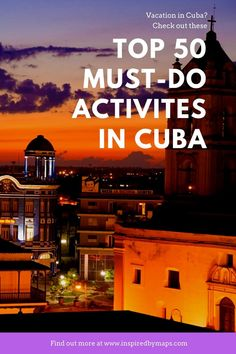 The 50 top things to do in Cuba! A collection from travel to cuba with all the things to do in cuba! Wonderi what to do in cuba or things to do in havana cuba? what to see in cuba cuba points of interest things to do in varadero things to do in havana things to see in cuba cuba attractions