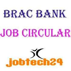 BRAC Bank Job Circular 2016