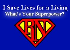 I save lives for a living... what's your superpower?