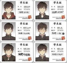 Osomatsu-san high school ID cards All Anime, Me Me Me Anime, Anime Guys, Manga Anime, Anime Art, School Id, High School, Osomatsu San Doujinshi, Gekkan Shoujo